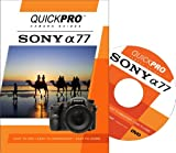 Sony A77 Instructional DVD by QuickPro Camera Guides