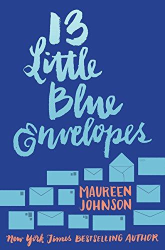 13 Little Blue Envelopes (13 Little Blue Envelopes, 1)