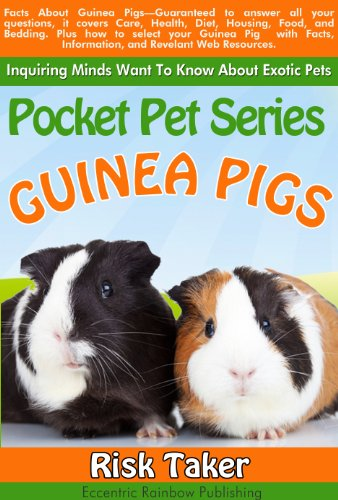 Inquiring Minds Want To Know About Exotic Pets  Pocket Pets Guinea Pigs (English Edition)
