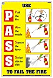 TeachingNest | Use PASS to fail the fire | English | 33x48 cm | Fire Safety Poster | Industrial Safety Posters | Wall Sticking