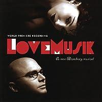 LoveMusik (A new Broadway musical)