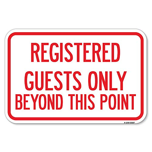"""Registered Guests Only Beyond This Point   12"""" X 18"""" Heavy-Gauge Aluminum Rust Proof Parking Sign   Protect Your Business & Municipality   Made in The USA"""