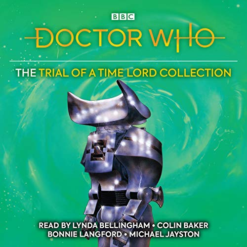 Doctor Who: The Trial of a Time Lord Collection audiobook cover art
