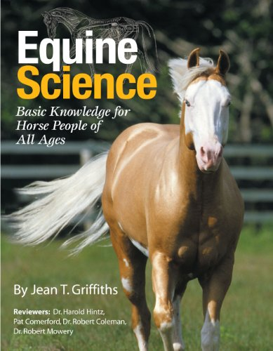 Equine Science: Basic Knowledge for Horse People of All Ages
