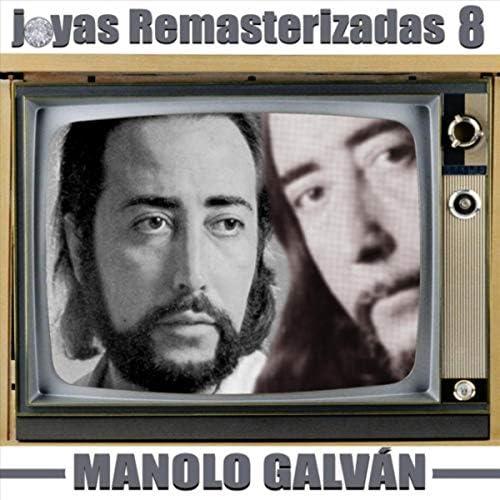 Manolo Galván & Manolo Galvan