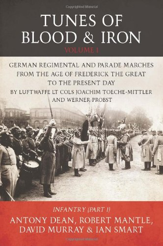 Tunes of Blood & Iron - Volume 1 (Helion Studies in Military History, Band 25)