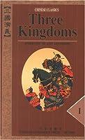 Three Kingdoms: Chinese Classics (Classic Novel in 4-Volumes) (Three Kingdoms: A Historical Novel)