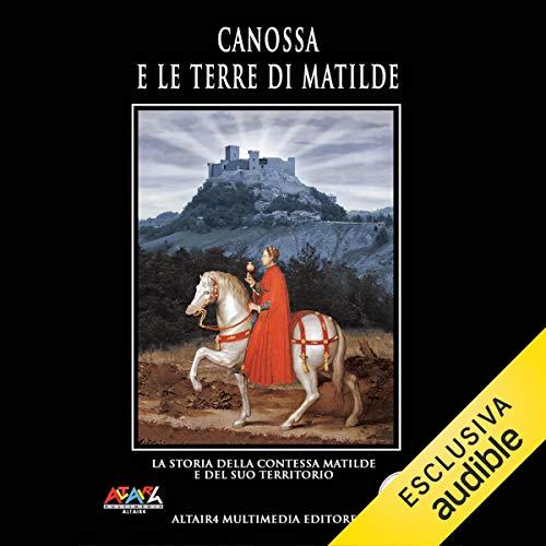 Canossa e le terre di Matilda copertina