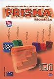 Prisma B1 Progresa - Libro del alumno+CD: Student Book + CD: Vol. 1