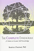 The Complete Enneagram: 48 Paths to Greater Self-Knowledge by Chestnut, Phd Beatrice, Chestnut, Beatrice (2013) Paperback