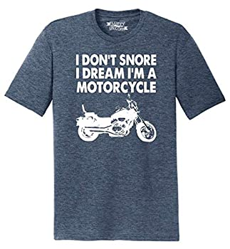 Mens Tri-Blend Tee I Don t Snore Dream I m Motorcycle Navy Frost 2XL
