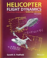Helicopter Flight Dynamics: Including a Treatment of Tiltrotor Aircraft (Aerospace Series)