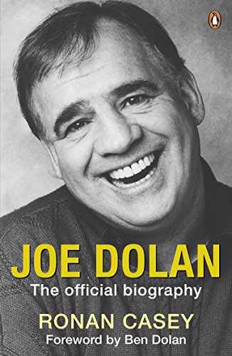 Joe Dolan: The Official Biography (English Edition)