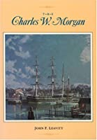 Charles W Morgan