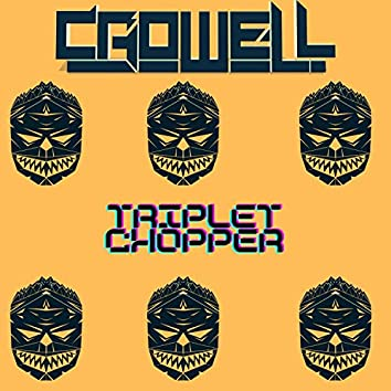 Triplet Chopper