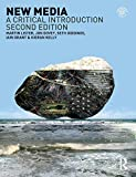 By Martin Lister New Media: A Critical Introduction (2nd Edition)