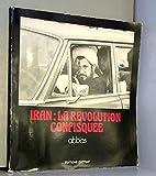 Iran, la révolution confisquée