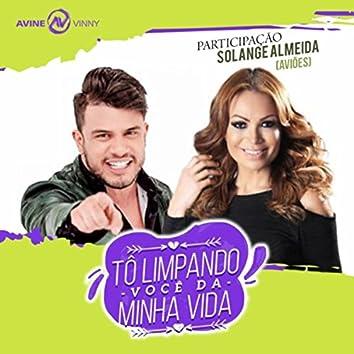 Tô Limpando Você da Minha Vida (feat. Solange Almeida)