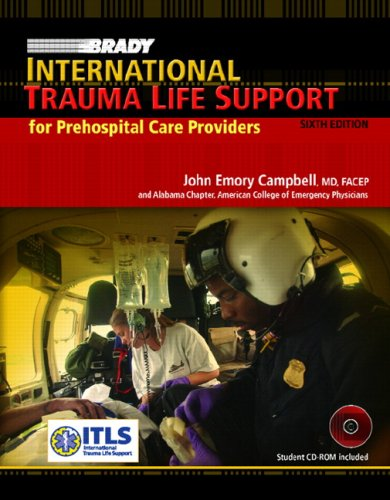 Brady International Trauma Life Support for Prehospital Care Providers: United States Edition
