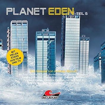Planet Eden, Teil 6
