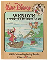 Wendy's Adventure in Never Land (Walt Disney Fun-To-Read Library, Volume 9)
