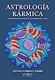 Astrología Kármica: Las vidas pasadas y el camino del Alma