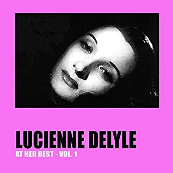 Lucienne Delyle at Her Best Vol. 1