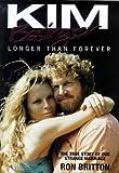 Kim Basinger: Longer Than Forever: The True Story of Our Strange Marriage