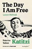The Day I Am Free/Katitzi (Sternberg Press)