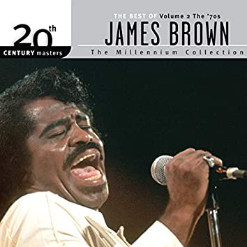 20th Century Masters: The Millennium Collection: Best Of James Brown (Vol. 2 - The '70s)