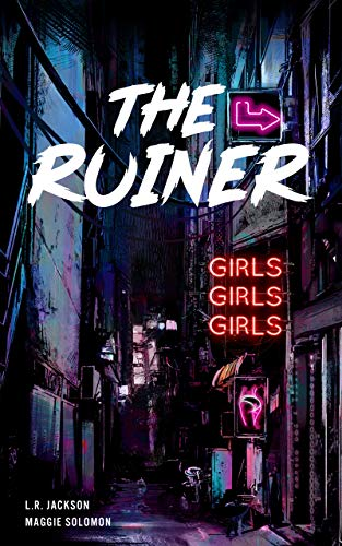 The Ruiner: Chain-smoke saga vol. 2 (Italian Edition)