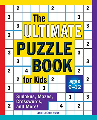 Compare Textbook Prices for The Ultimate Puzzle Book for Kids: Sudokus, Mazes, Crosswords, and More  ISBN 9781646116959 by Smith Jochen, Jennifer