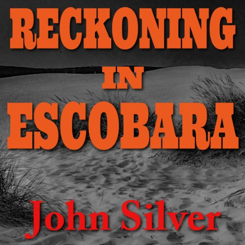 Reckoning in Escobara Audiobook By John Silver cover art
