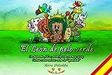 El León de pelo verde: Ser diferente NO es malo, puede ser muy guay (Cuento...
