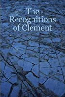 The Recognitions of Clement