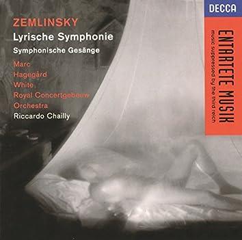 Zemlinsky: Lyric Symphony; Sinfonische Gesänge