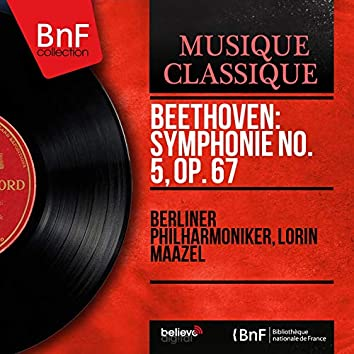 Beethoven: Symphonie No. 5, Op. 67 (Stereo Version)