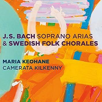 Bach: Soprano Arias & Swedish Folk Chorales