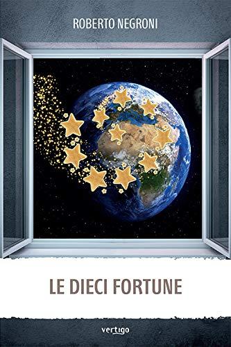Le dieci fortune