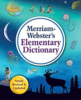 Merriam-Webster s Elementary Dictionary New Edition 2019 Copyright