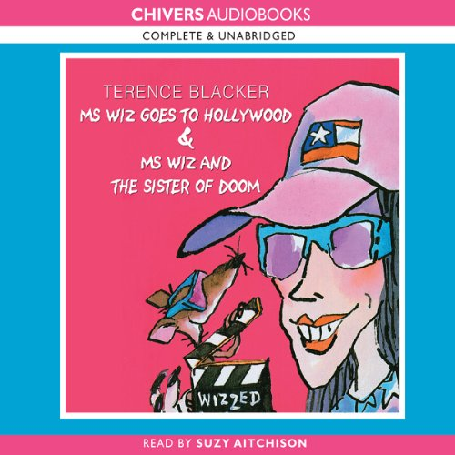 Ms Wiz Goes to Hollywood & Ms Wiz and the Sister of Doom audiobook cover art