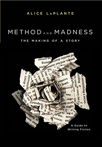[Alice Laplante] Method and Madness: The Making of a Story: A Guide to Writing Fiction - [Paperback]