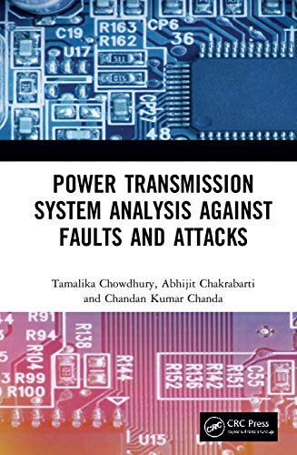 Power Transmission System Analysis Against Faults and Attacks Front Cover