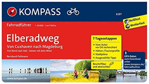 KOMPASS Fahrradführer Elberadweg von Cuxhaven nach Magdeburg: Fahrradführer mit Stadtplänen und GPX-Daten zum Download.