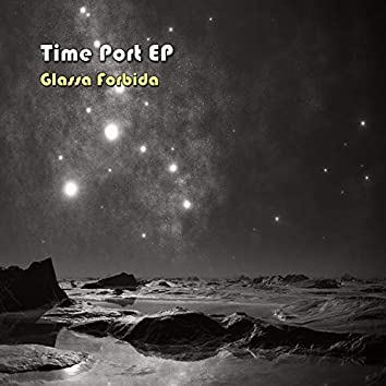 Time Port EP
