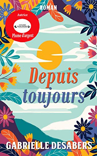 Depuis toujours (French Edition)