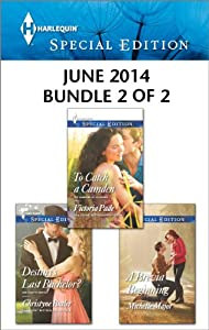 Harlequin Special Edition June 2014 - Bundle 2 of 2: An Anthology