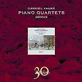 Gabriel Faure: Klavierquartette - Domus