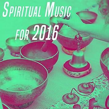 Spiritual Music for 2016