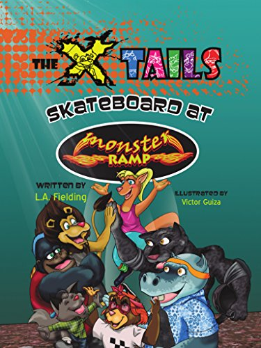 The X-tails Skateboard at Monster Ramp (English Edition)